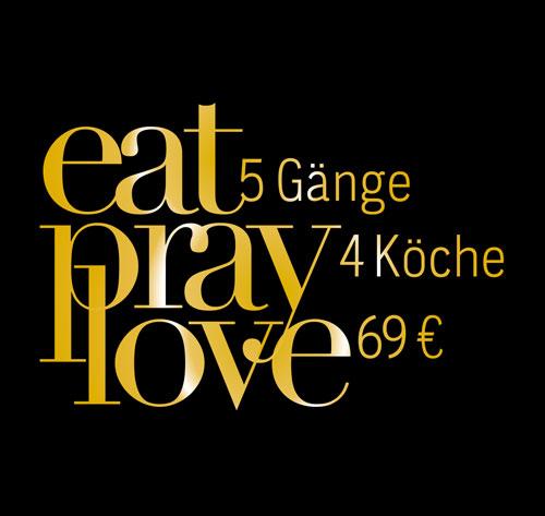 Düsseldorfer Spitzenköche – EAT PRAY LOVE im Oktober 2017